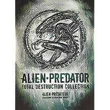 Alien--Predator: Total Destruction Collection