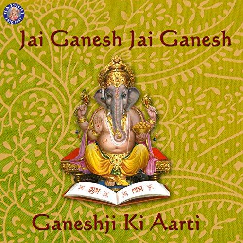 Jai Ganesh Jai Ganesh Deva - Ganeshji Ki Aarti