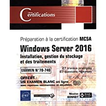 Windows Server 2016 : Installation, gestion du stockage et des t