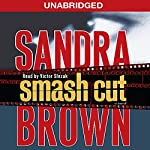 Smash Cut: A Novel | Sandra Brown