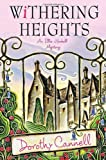 Withering Heights (Ellie Haskell Mysteries, No. 12)