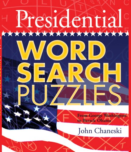 Presidential Word Search Puzzles: From George Washington to Barack Obama
