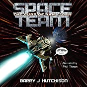 Space Team: The Guns of Nana Joan: Space Team Saga, Book 5 | Barry J. Hutchison