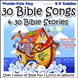 30 Bible Songs & 30 Bible Stories: Split-Track For Sing Along Fun for 2-4 Toddler