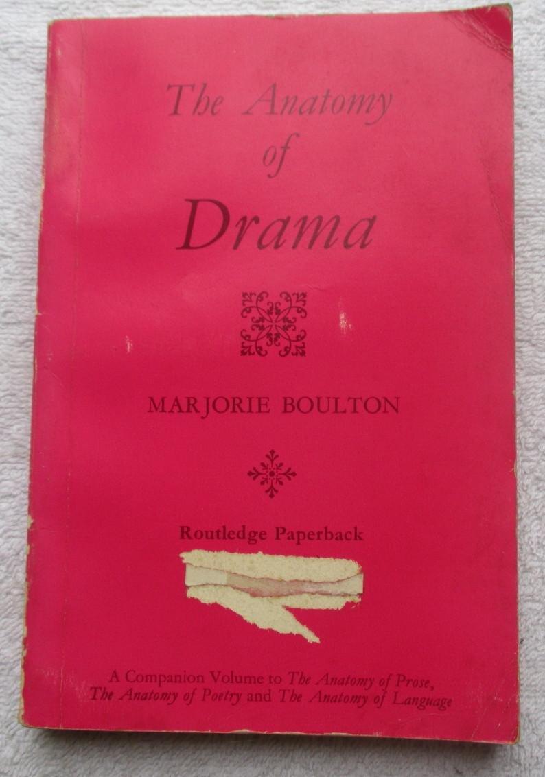 The Anatomy Of Drama Boulton Marjorie 9788170965398 Amazon Books