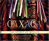img - for Oaxaca: The Spirit of Mexico by Matthew Jaffe (2002-06-15) book / textbook / text book