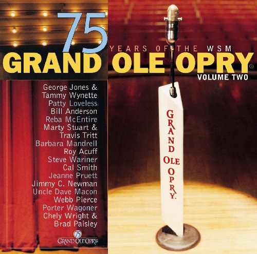Grand Ole Opry 75 Years Volume Two