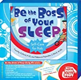 Be the Boss of Your Sleep, Timothy Culbert and Rebecca Kajander, 1575422743