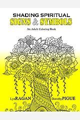 Shading Spiritual Signs & Symbols: An Adult Coloring Book Paperback