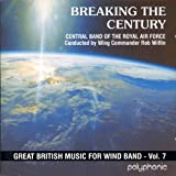 Breaking the Century, Great British Music for Wind Band, Vol. 7