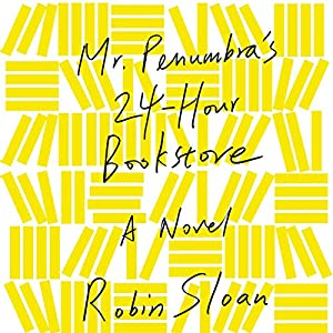 Mr. Penumbra's 24-Hour Bookstore | Livre audio