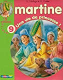 img - for Les Recueils De Martine: Une Vie De Princesse ! (French Edition) book / textbook / text book