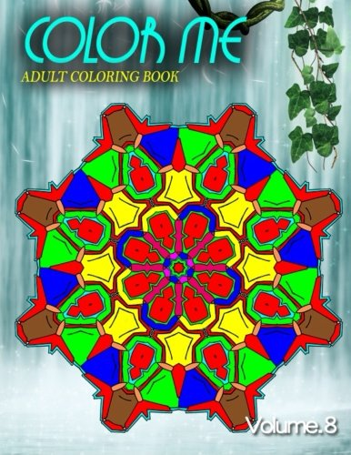 Download COLOR ME ADULT COLORING BOOKS - Vol.8: adult coloring books best sellers for women (Volume 8) pdf