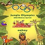 Jungle Olympics - 800 Metres Sprint | Aq Kay
