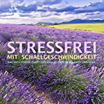 Stressfrei mit Schallgeschwindigkeit: Das Anti-Stress-Paket zum Heilen von Körper, Geist und Seele   Patrick Lynen