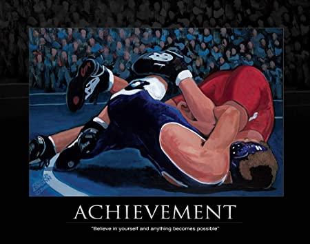 Sports Artist Edgar J. Brown Achievement Wrestling Fine Art Print Believe in Yourself and Anything Becomes Possible