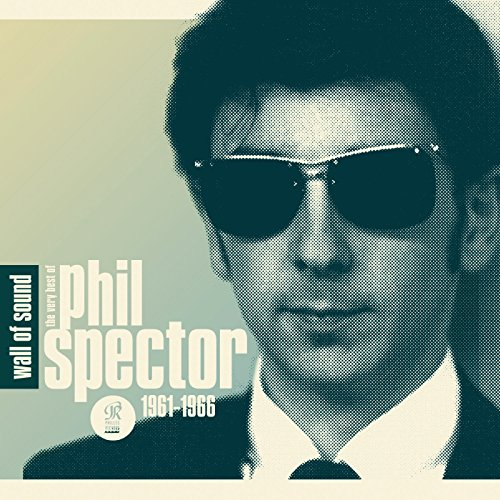 Wall Of Sound: The Very Best Of Phil Spector (Best Various Artists Of 1965 Musics)