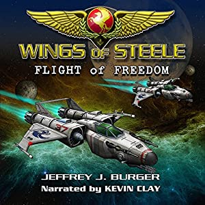 Wings of Steele Audiobook