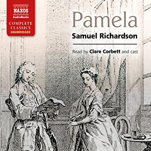 Pamela, or Virtue Rewarded Hörbuch