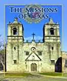 img - for The Missions of Texas (Spotlight on Texas) book / textbook / text book