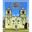 The Missions of Texas (Spotlight on Texas)