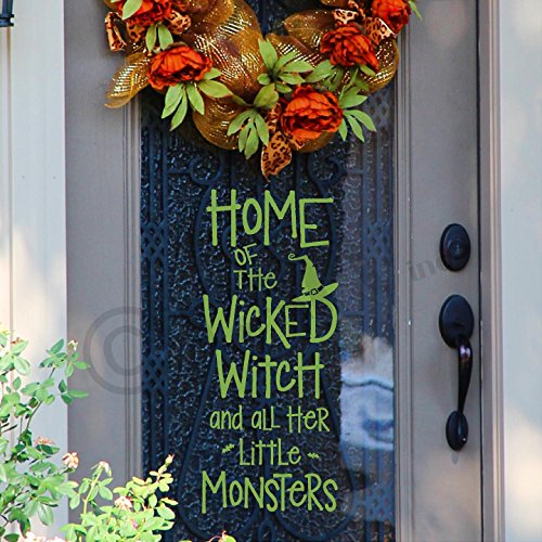 Halloween Home Of The Wicked Witch and all Her Little Monsters Vinyl Lettering Wall Decal Sticker (Lime Green) -