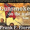 Gunsmoke on the Trail