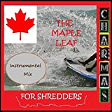 The Maple Leaf for Shredders (Instrumental Mix)