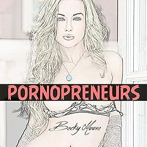 Pornopreneurs Audiobook