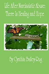 Life After Narcissistic Abuse: There Is Healing and Hope Paperback