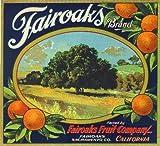 Fairoaks, Sacramento County California Fairoaks Brand Orange Citrus Fruit Crate Label Art Print Travel Advertisement Poster
