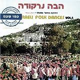 Israeli Folk Dances, Vol. 5