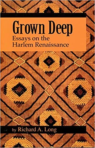 Poetry Essays Grown Deep Essays On The Harlem Renaissance Richard A Long   Amazoncom Books Essay On The French Revolution also Max Weber Essay Grown Deep Essays On The Harlem Renaissance Richard A Long  The Sixth Sense Essay