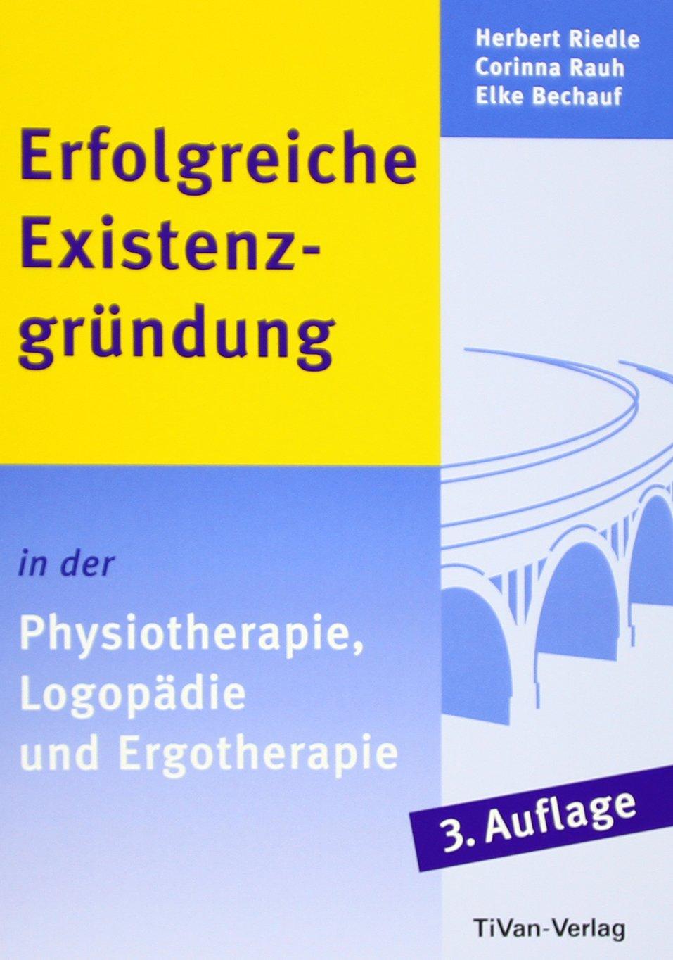 erfolgreiche-existenzgrndung-in-der-physiotherapie-logopdie-und-ergotherapie