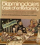 The Bloomingdale's Book of Entertaining, Michael Batterberry and Ariane Batterberry, 0394400828