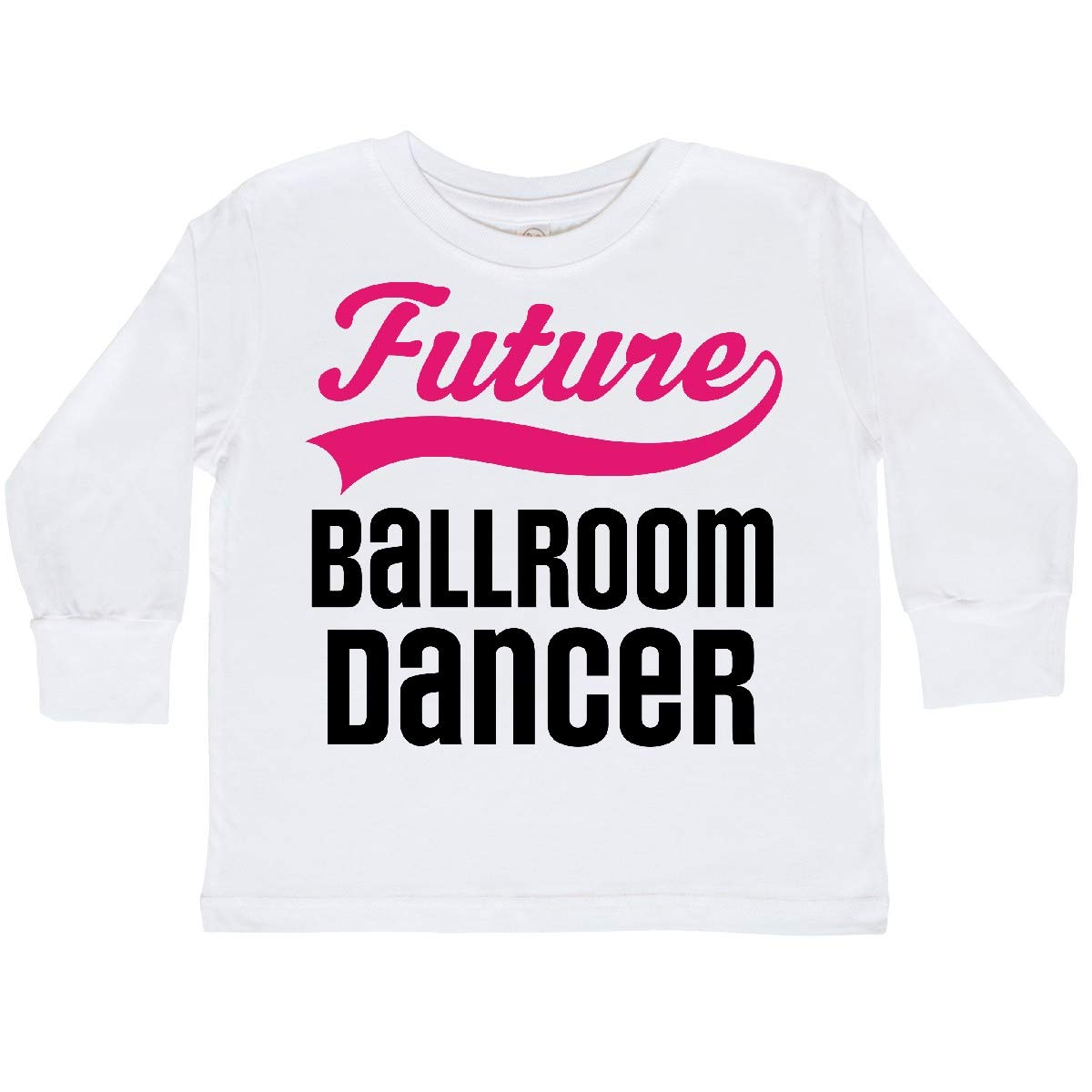 inktastic Future Ballroom Dancer Girls Toddler Long Sleeve T-Shirt