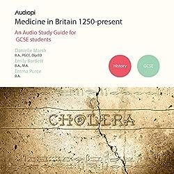 Medicine in Britain 1250-Present