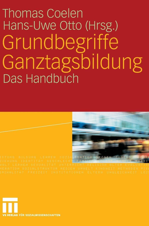 Grundbegriffe Ganztagsbildung  Das Handbuch