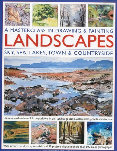 Read Online By Sarah Hoggett A Masterclass in Drawing and Painting Landscapes: Learn to produce beautiful landscapes in oil, acry [Hardcover] ebook