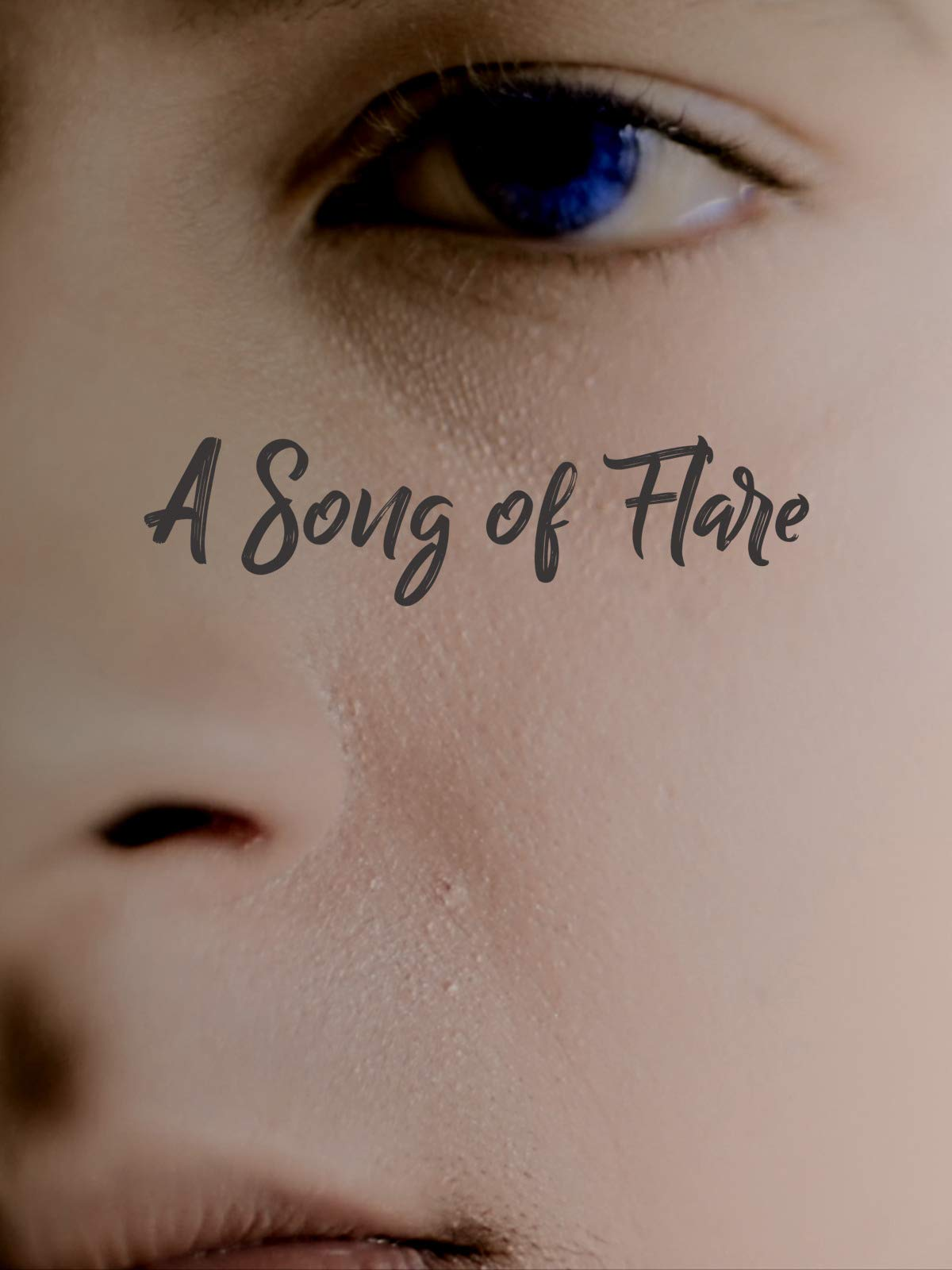 A Song Of Flare