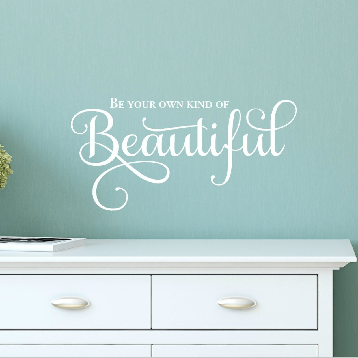 Amazon com vinylwritten be your own kind of beautiful quote wall decal girl inspirational wall sticker 24w x 11 5h white handmade