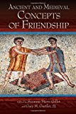 Ancient and Medieval Concepts of Friendship (SUNY series in Ancient Greek Philosophy)