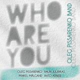 Kes Sa Oled/Who Are You By Oleg Pissarenko Band (2014-08-04)