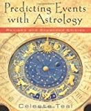 Predicting Events with Astrology, Celeste Teal, 0738715530