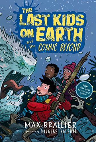The Last Kids on Earth and the Cosmic Beyond