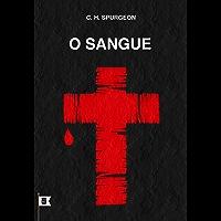 O Sangue, por C. H. Spurgeon