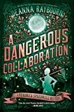 #8: A Dangerous Collaboration (A Veronica Speedwell Mystery)
