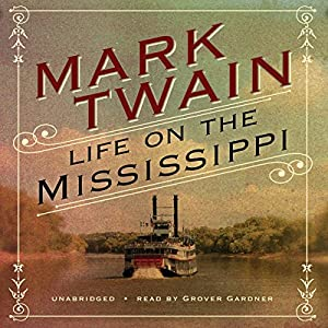 Life on the Mississippi [Blackstone] Audiobook