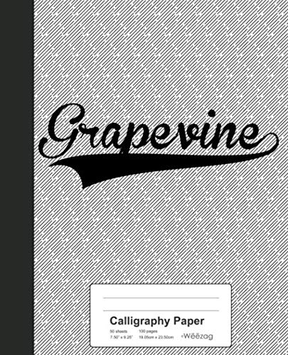 (Calligraphy Paper: GRAPEVINE Notebook (Weezag Calligraphy Paper Notebook))