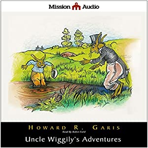 Uncle Wiggily's Adventures Hörbuch